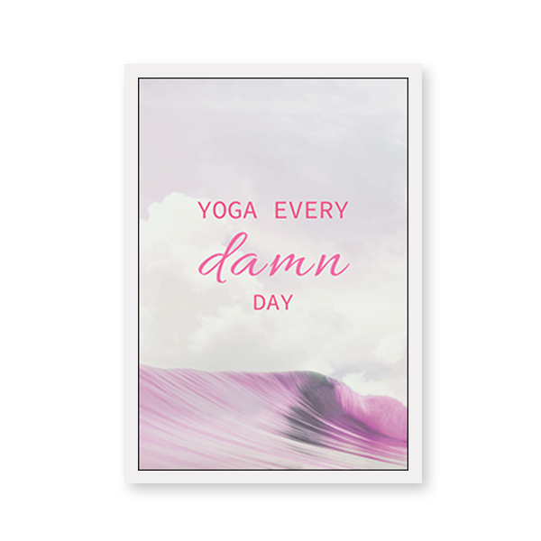 Yoga Every Damn Day - urban-karigars