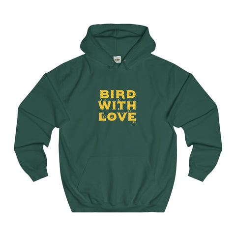 Bird With Love - Unisex College Hoodie