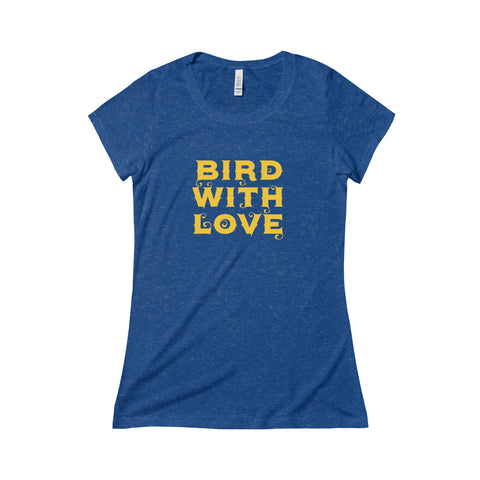 Bird With Love - Women's Tee