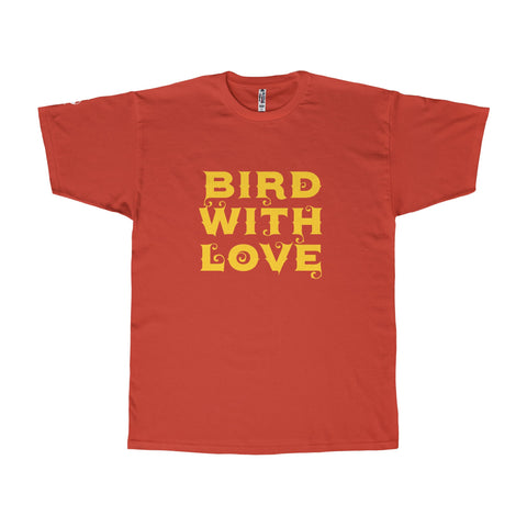 Bird With Love - Unisex Tee