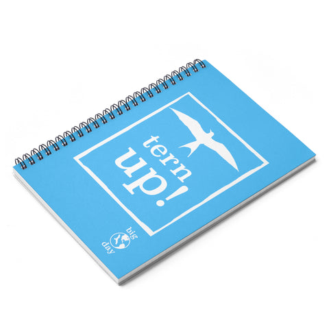 Tern Up! - Spiral Notebook