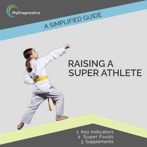 FREE Guide: Raising a Super Athlete - MyDiagnostics