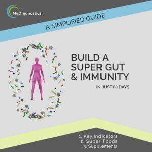 FREE Guide: Build a Super Gut & Immunity - MyDiagnostics