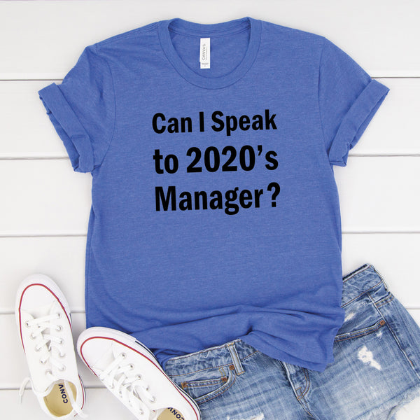Can I Speak To 2020's Manager