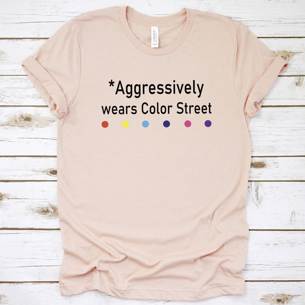 Aggressively Wears Color Street