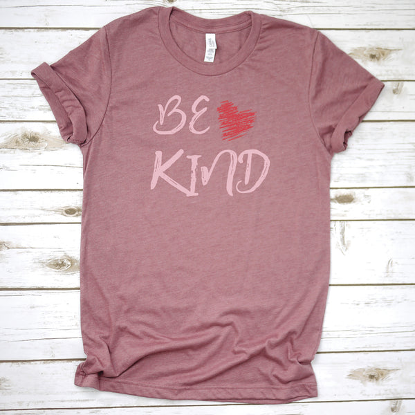 Be Kind - Love