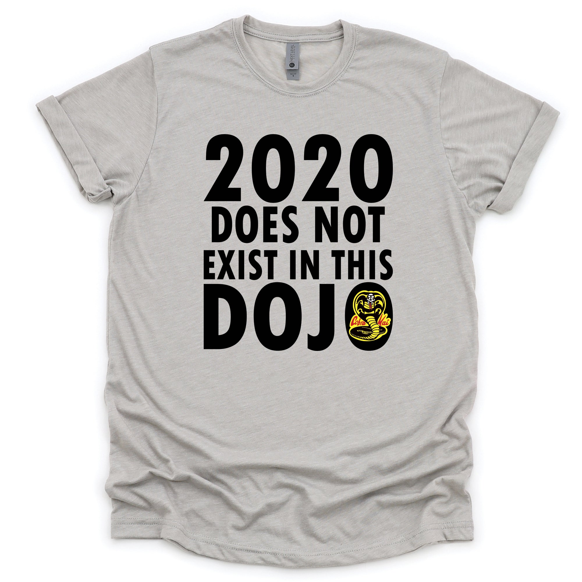 2020 Does Not Exist In This Dojo