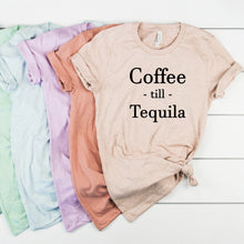 Coffee till Tequila