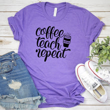 Coffee Teach Repeat