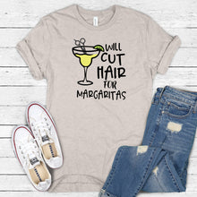 Will Cut Hair for Margaritas