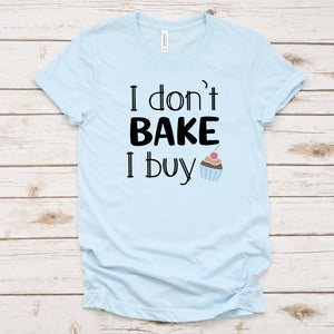 I Don't Bake I Buy