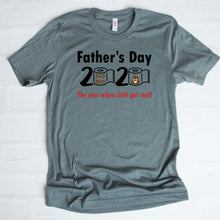 Father's Day 2020 The Year When Sh#t Got Real