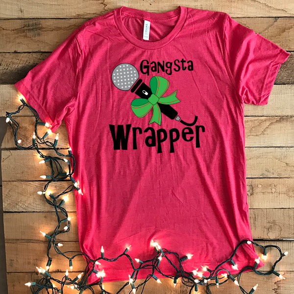 Gangsta Wrapper - Short Sleeve