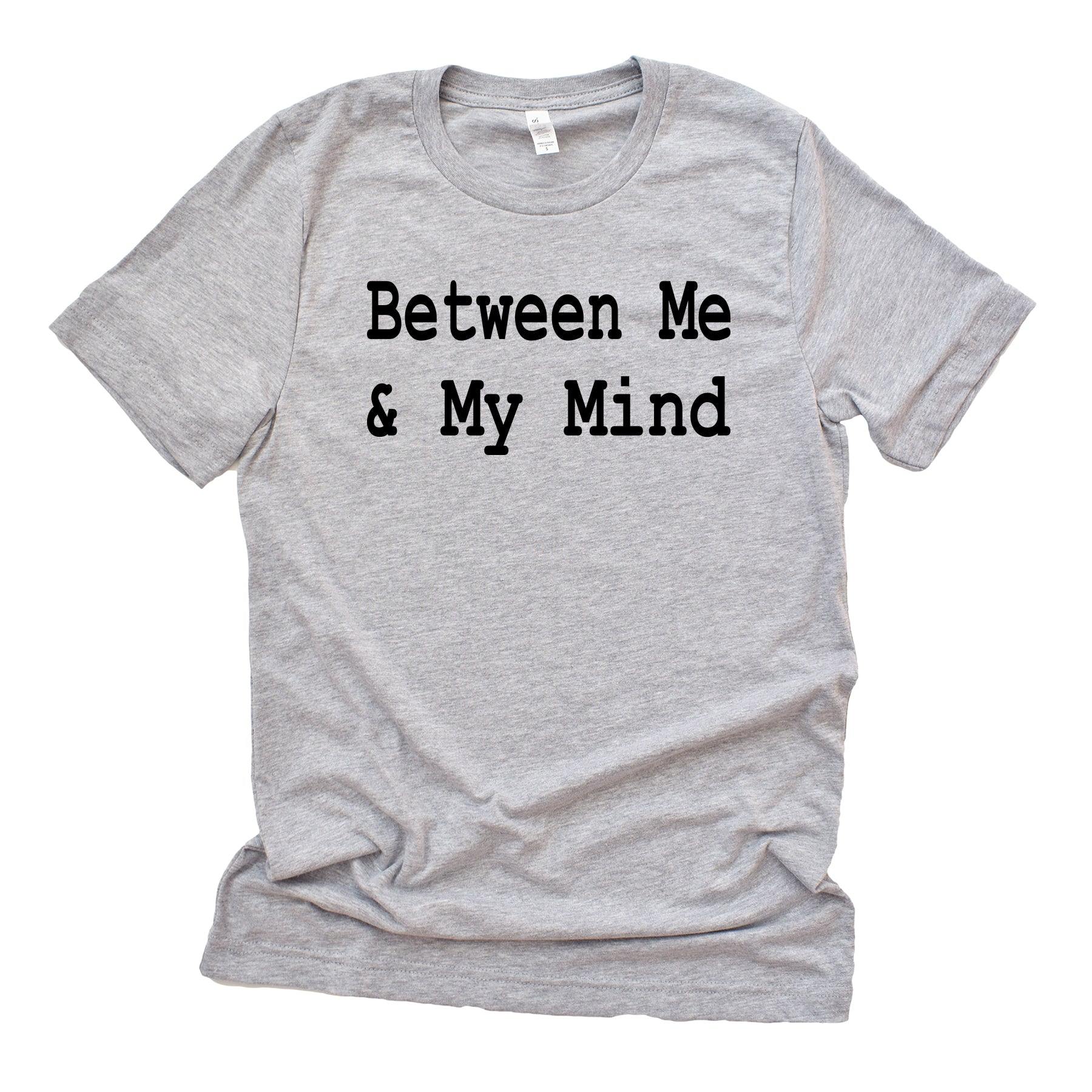 Between Me & My Mind