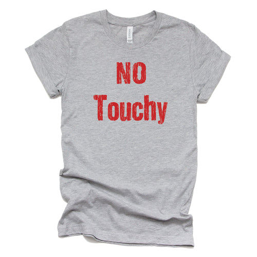 No Touchy