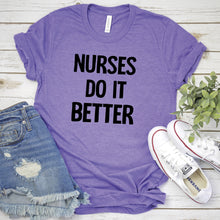 Nurses Do It Better