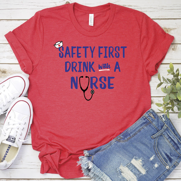 Safety First Drink with A Nurse