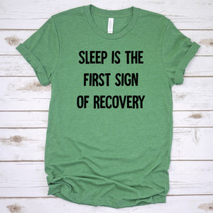 Sleep is the first sign of Recovery