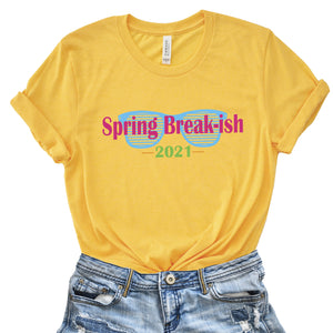 Spring Break-ish 2021