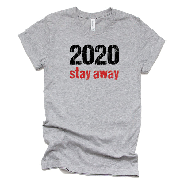 2020 Stay Away