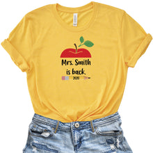 Custom Teacher is Back T-Shirt