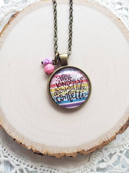 "341   Karie Throw Kindness Necklace - 30"" Chain"