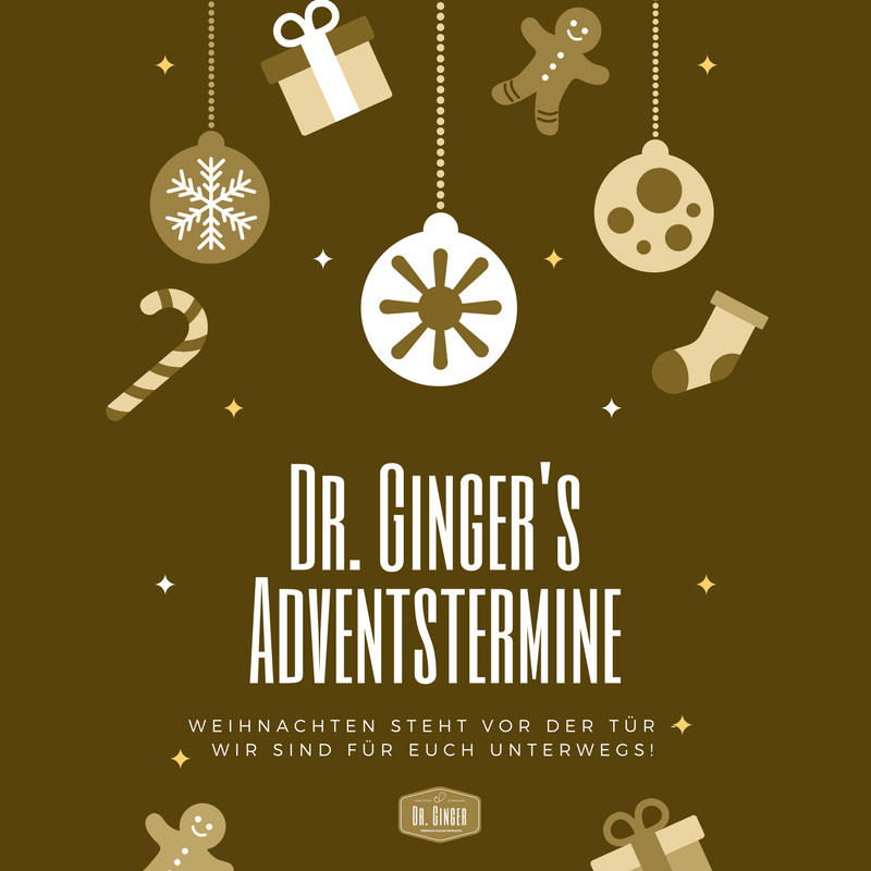 Dr. Ginger's Adventstermine