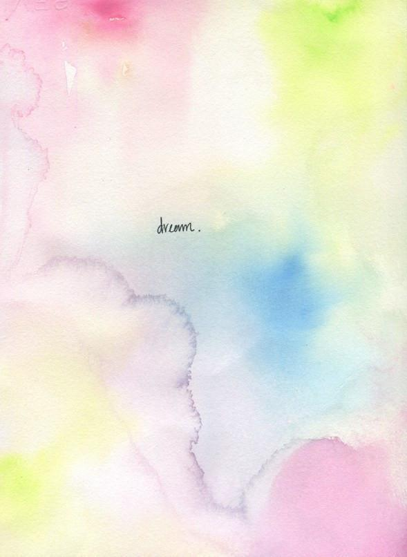 "Watercolor artwork of multi-colored ink blotches of pinks, blues, greens, and purples with the word ""dream"" written in pen in the middle"