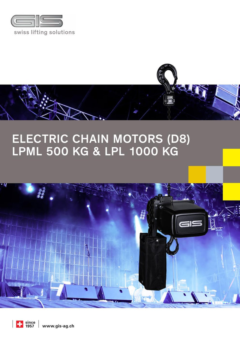 LPML & LPL Entertainment Chain Hoist for General Rigging purposes to D8 guidelines - Lifting Capacity 500kg & 1000kg