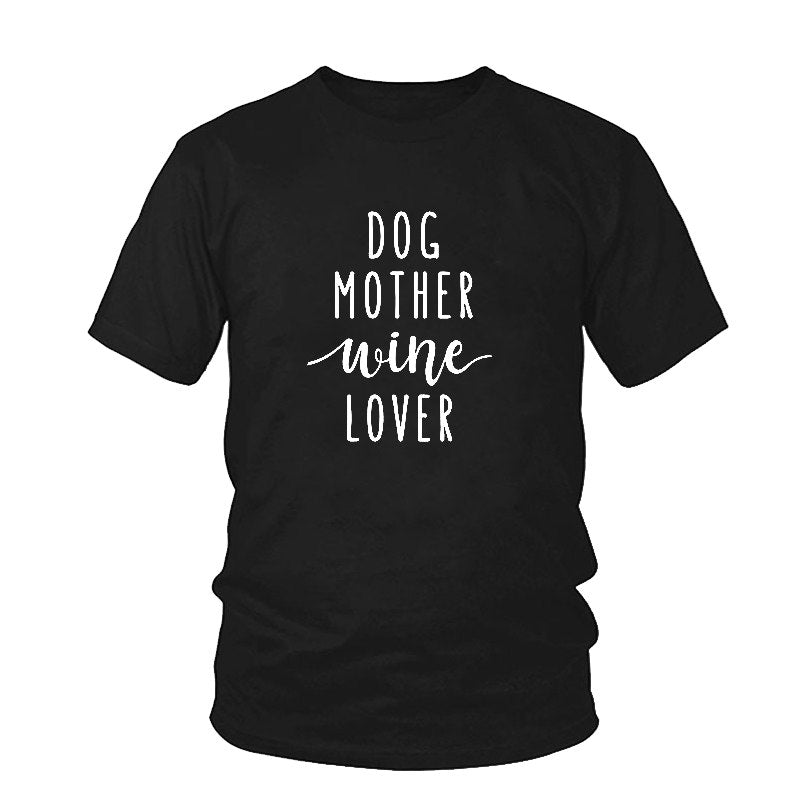 Dog Mother Wine Lover T-Shirt Dog Mom Shirt Girl Dog Love Tee Dog and Wine Lover Casual TOP Style Outfits Clothing - Beth's Closet