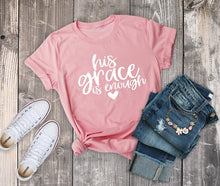 His Grace is Enough T-shirt women fashion faith cotton summer cool girl party style gift tops - Beth's Closet