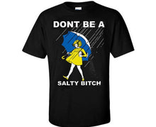 Load image into Gallery viewer, Salty B*tch T-shirt