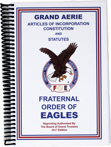 Grand Aerie Constitution/Rules and Regulations