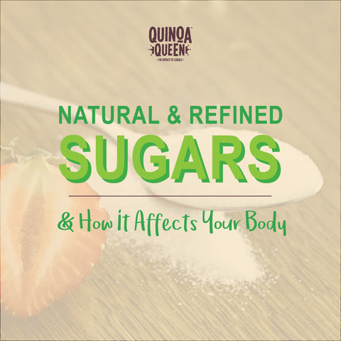 natural and refined sugars and how they affect your body