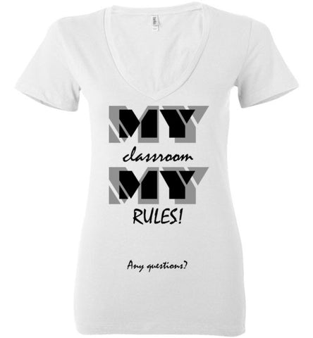 My Classroom My Rules!