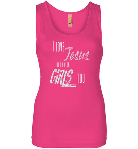 I love Jesus and girls