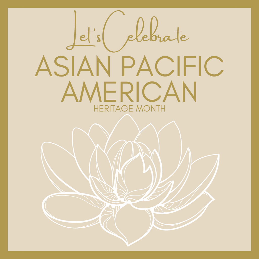 invisaWear® - Let's Celebrate Asian/Pacific American Heritage Month!