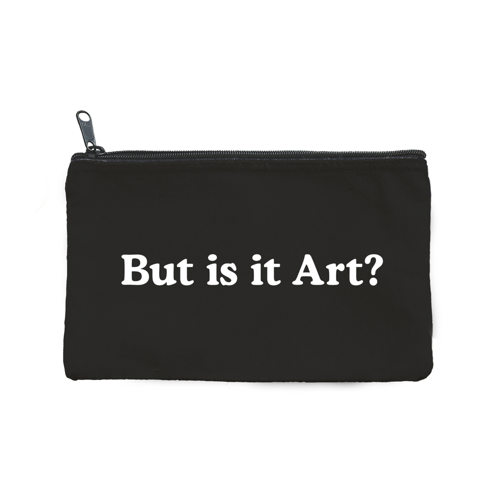 But Is It Art Pouch