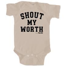 Shout My Worth (Black Ink) Babies Onesie