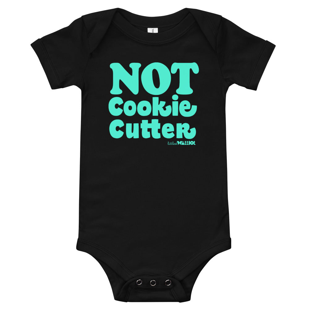 Not Cookie Cutter Babies Onesie