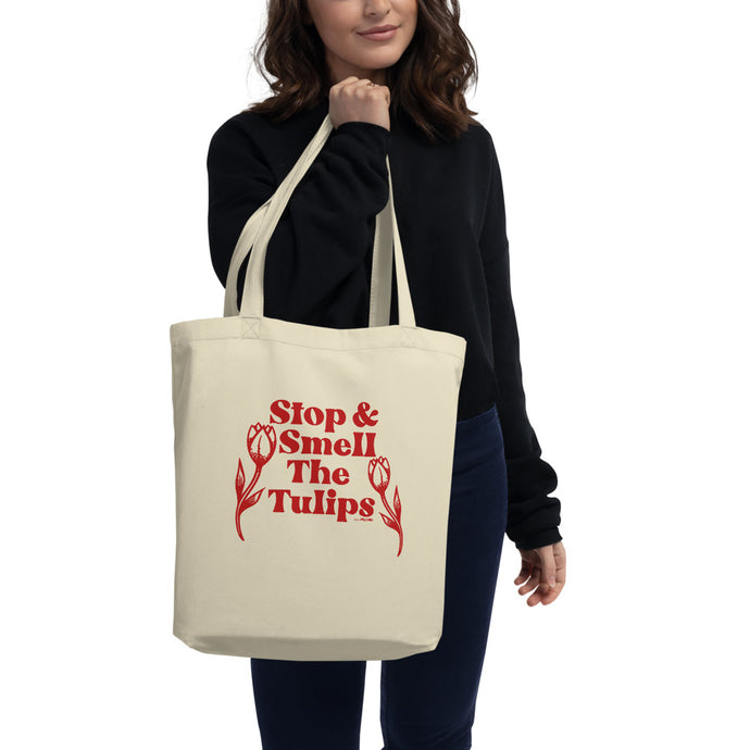 Stop and Smell the Tulips Tote Bag