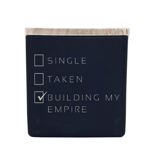 SINGLE, TAKEN, BUILDING AN EMPIRE CANDLE