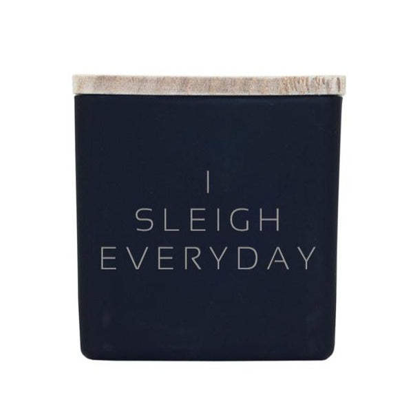 I SLEIGH EVERYDAY CANDLE