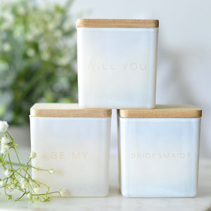 WILL YOU BE MY BRIDESMAID? CANDLES (CUTIE GIFT SET)