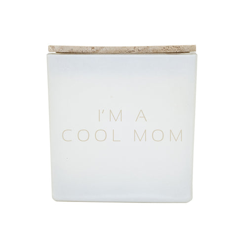 I'M A COOL MOM CANDLE