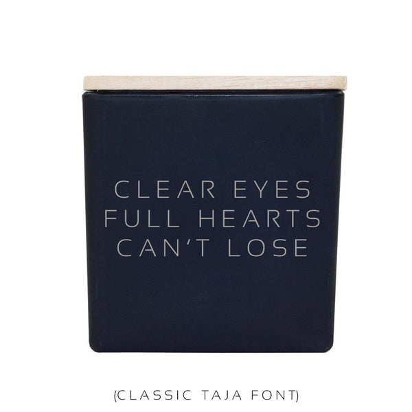 CLEAR EYES FULL HEARTS CAN'T LOSE CANDLE