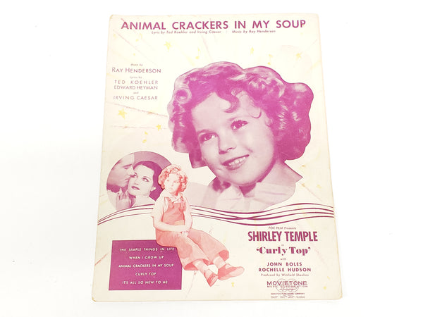 Shirley Temple Sheet Music 1935 -  Animal Crackers in My Soup - For Curly Top