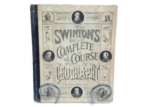 Swinton's Complete Course Geography Book & Maps by William Swinton c 1875