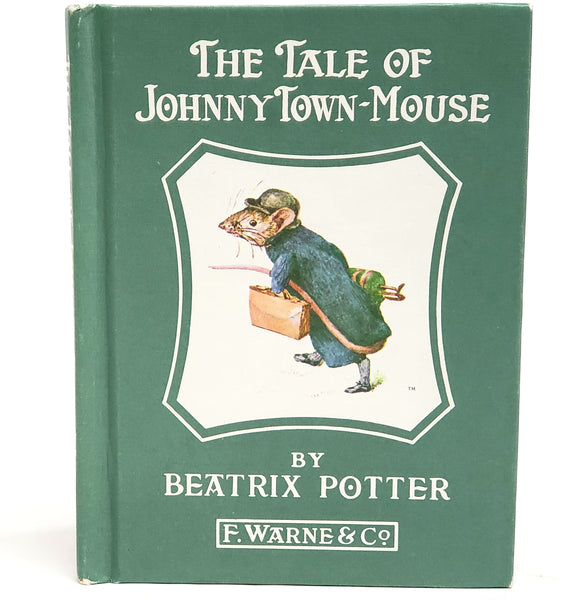 "Beatrix Potter ""The Tale of Johnny Town Mouse, 1946 Renewal of Orig. 1918, Green Cover"