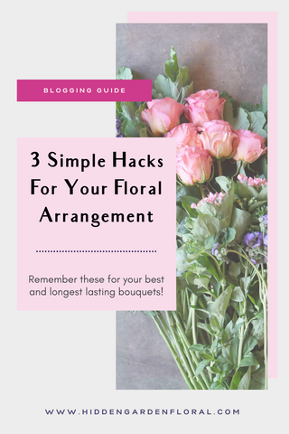 5 Simple Hacks for Your Home Floral Arrangement